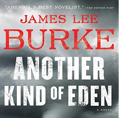 """Review: """"Another Kind of Eden"""" by James Lee Burke"""