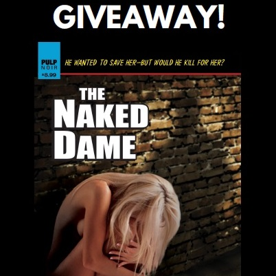 WIN a Signed Copy of THE NAKED DAME!