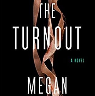 """Review: """"The Turnout"""" by Megan Abbott"""